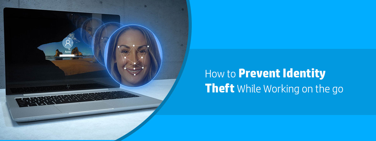 Prevent Identity Theft While Working