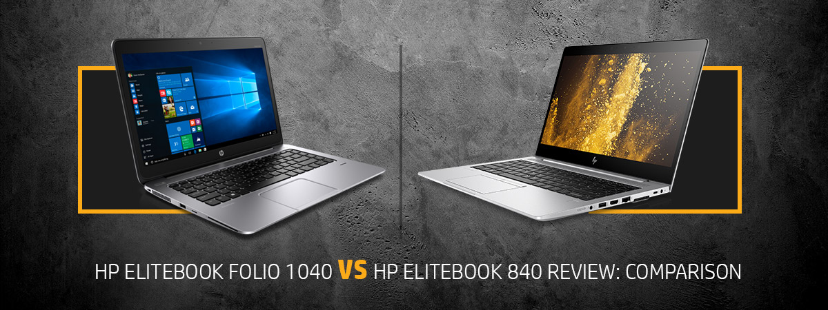 HP ELITEBOOK FOLIO 1040 VS HP ELITEBOOK 840